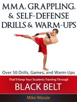 MMA Grappling and Self Defense Drills Games and Warm Ups