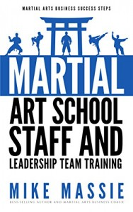 Martial Art School Staff and Leadership Team Training