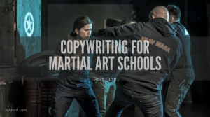 copywriting for martial art schools