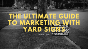 martial arts marketing with yard signs