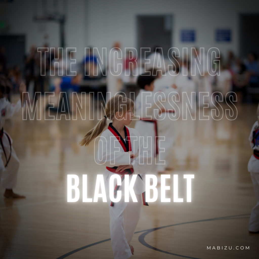 the black belt has become meaningless