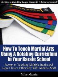 Teaching Martial Arts Classes Using a Rotating Curriculum