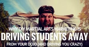 DiY martial arts marketing