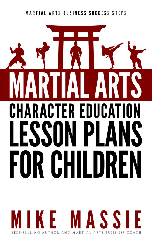 Martial Arts Character Education Lesson Plans for Children