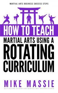 how to teach martial arts using a rotating curriculum