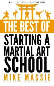 the best of starting a martial art school