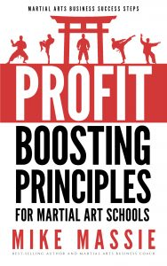 The Profit Boosting Principles for Martial Art Schools