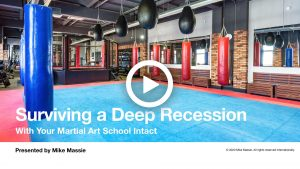 Martial Art School Recession Survival webinar video screenshot